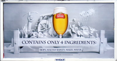 "Stella Artois advertisement -- ""Contains only four ingredients: hops, malted barley, maize and water"""