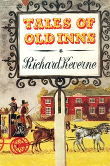 The cover of the 1951 edition of <em>Tales of Old Inns</em> by Richard Keverne