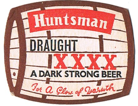 Huntsman Draught XXXX -- a dark strong beeer for a glow of warmth