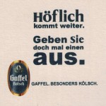 Detail from a Gaffel Kölsch beer mat c.2007. (Can any German speakers help us translate this one?)