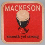 Mackeson -- smooth yet strong.