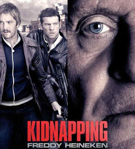 Kidnapping of Freddy Heineken poster.