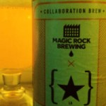 Magic Rock & Lervig Farmhouse IPA.