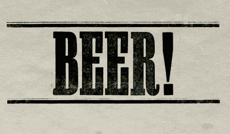 BEER! (Type illustration.)