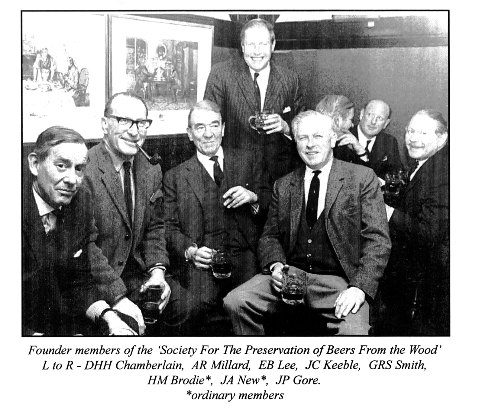 The founder members of the Society for the Preservation of Beers from the Wood. SOURCE: John Keeble; Mrs Gore.)