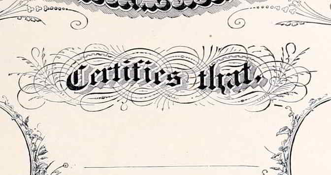 "Calligraphic illustration: ""...certifies that..."""
