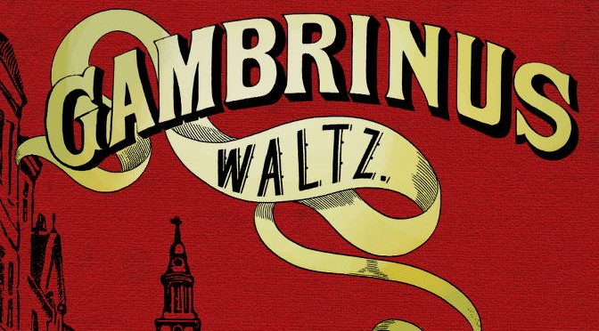 Our New Ebook: Gambrinus Waltz