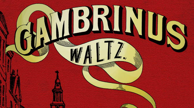 Detail from the cover of Gambrinus Waltz.
