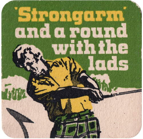 "Cameron's beer mat: '""Strongarm"" and a round with the lads' -- a man playing golf."