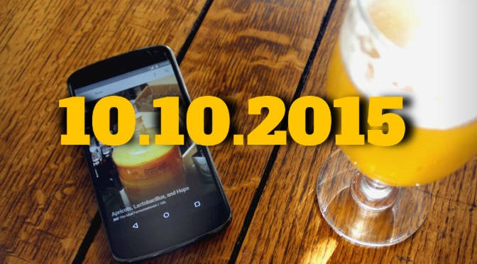 Smartphone, beer and yellow text: 10/10/2015.