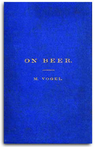 On Beer -- M. Vogel.