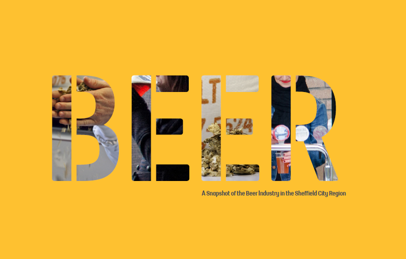 BEER: A Snapshot of the Beer Industry in Sheffield.