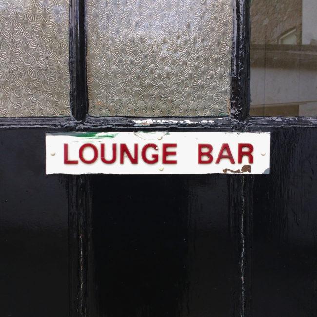 SIGN: 'Lounge Bar'