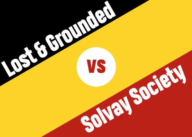 Lost & Grounded vs. Solvay Society.
