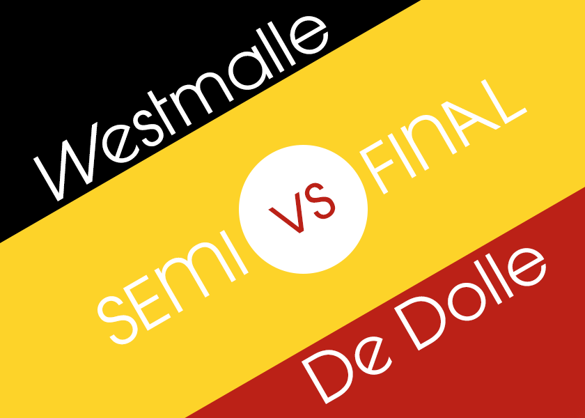 Tripel-off, Semi-Final Game 1: Westmalle vs. De Dolle