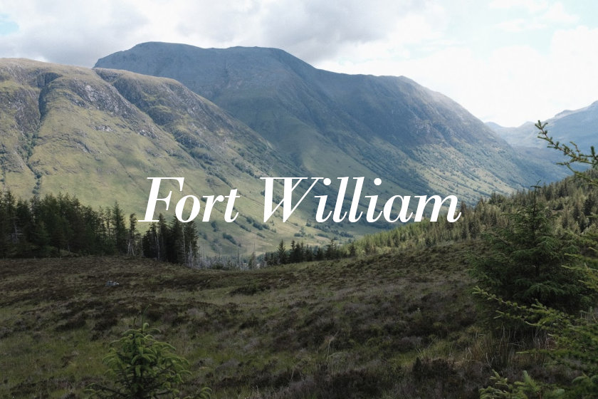 Scotland #4: the familiarity of Fort William
