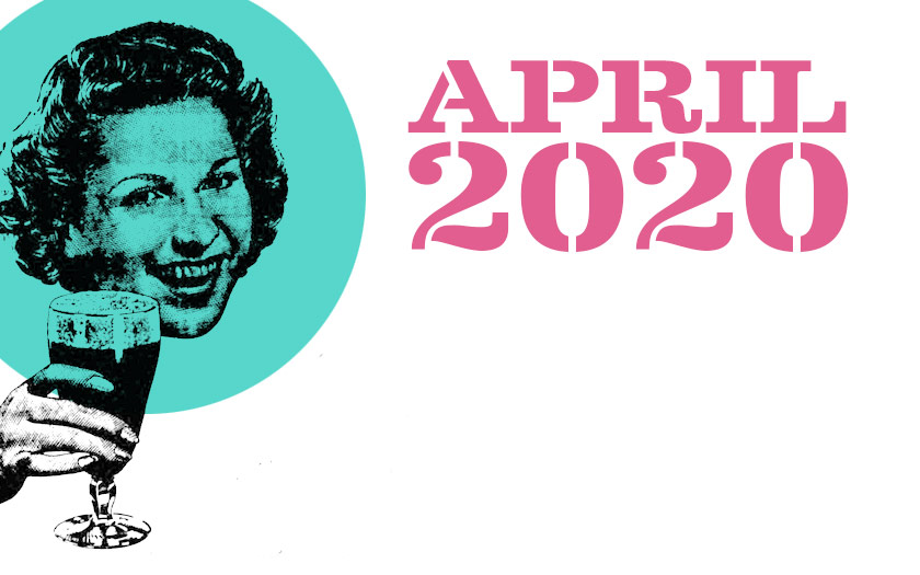 Everything we wrote in April 2020